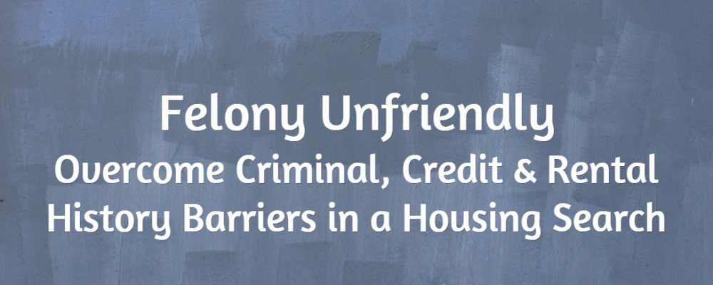 Felony Unfriendly